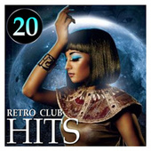 20 Retro Club Hits by Various Artists