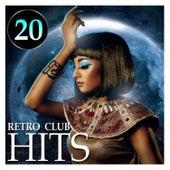 20 Retro Club Hits von Various Artists