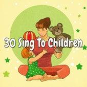 30 Sing to Children de Canciones Para Niños