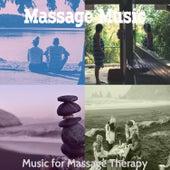 Music for Massage Therapy von Massage Music