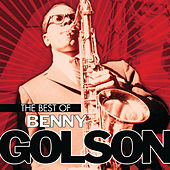The Best of Benny Golson by Benny Golson