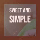 Sweet and Simple de Anita Kerr Singers, Screamin' Jay Hawkins, The Miracles, The Gary McFarland, Horace Silver, Wild Bill Davison, Carole King, 101 Strings Orchestra, Artie Shaw, Billy Eckstine