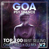 Goa Psy Trance Top 100 Best Selling Chart Hits + DJ Mix V2 by Dr. Spook