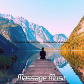 Wonderful Koto and Harp - Ambiance for Mindfulness von Massage Music