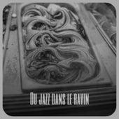 Du Jazz Dans Le Ravin by Elmer Bernstein, Serge Gainsbourg, Mohammed El-bakkar, Ernest Tubb, Doris Day, The Sonics, Silvio Rodriguez, Gale Storm, Billy Eckstine, Bobby Hackett