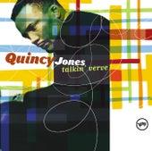 Talkin' Verve: Quincy Jones by Quincy Jones
