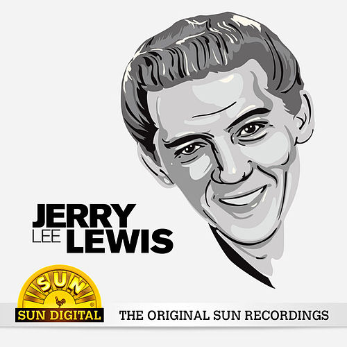 The Original Sun Recordings by Jerry Lee Lewis