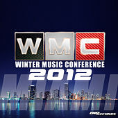 Miami WMC Essential Sounds 2012 by Various Artists