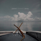 Sailed Away by Various Artists