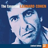 The Essential Leonard Cohen 3.0 by Leonard Cohen