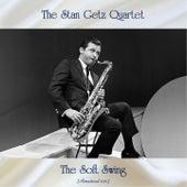 The Soft Swing (Remastered 2021) von Stan Getz