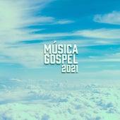 Musica Gospel 2021 de Various Artists