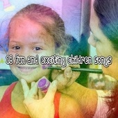 18 Fun and Exciting Children Songs by Canciones Infantiles