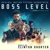 Boss Level (Original Motion Picture Soundtrack) by Clinton Shorter