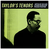 Taylor's Tenors by Various Artists