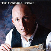 The Montville Session by Owen Gray