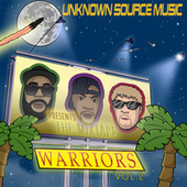 Unknown Source Music Warriors Mixtape, Vol. 2 by Various Artists