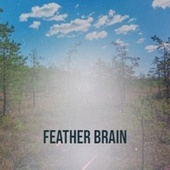 Feather Brain von Muggsy Spanier, Xavier Cugat, Mantovani Orchestra, Gene Krupa, Jim Reeves, Conway Twitty, Della Reese, Luis Mariano, Patachou, Chick Webb