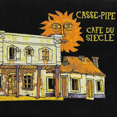 Café du siècle de Casse-Pipe