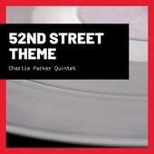 52nd Street Theme by Charlie Parker