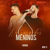 Na Casa dos Meninos (Ao Vivo) von Maurício & Eduardo