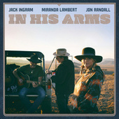 In His Arms by Jack Ingram