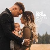 Worship You von Kane Brown