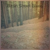Basin Street Blues by Ted Heath, Rosemary Clooney, Ray Conniff, MGM Studio Orchestra, Hank Williams, The Chi-Lites, Ornette Coleman, Joe Tex, Serge Gainsbourg, Maurice Chevalier