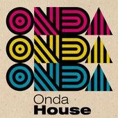 Onda House de Various Artists
