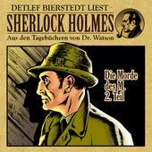 Die Morde des M. 2. Teil (Sherlock Holmes: Aus den Tagebüchern von Dr. Watson) von Sherlock Holmes