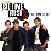 Big Time Rush von Big Time Rush