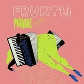 Maniac de Fruktbl