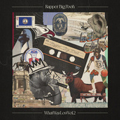 What Was Lost, Vol. 2 von Rapper Big Pooh