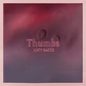 Thumbs by Lucy Dacus