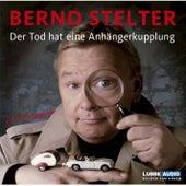 Der Tod hat eine Anhängerkupplung von Bernd Stelter