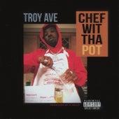 Chef Wit Tha Pot van Troy Ave