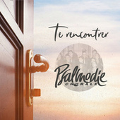 Te Rencontrer by Chorale Psalmodie
