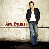Jace Everett by Jace Everett