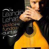 Violão É no Fundo do Quintal de Leandro Lehart