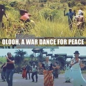 Olooh, a War Dance for Peace by Kasai Allstars