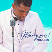 Marry Me by Mikaben