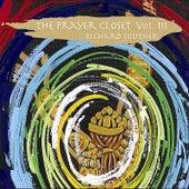 The Prayer Closet, Vol. 3 by Richard Souther