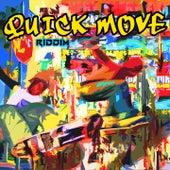 Quick Move Riddim by Busy Signal, Christopher Martin, Mr Vegas, Lisa Mercedez, Pressure Busspipe, Lia Caribe, The Kemist, Renee 6:30