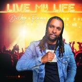 Live My Life by Delly Ranx