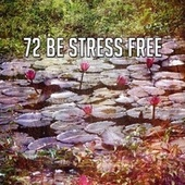 72 Be Stress Free by Classical Study Music (1)