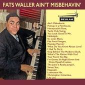 Fats Waller Ain't Misbehavin' by Fats Waller