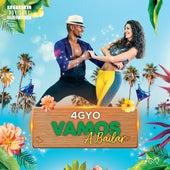 Vamos A Bailar by 4gyo