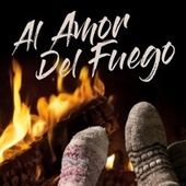 Al Amor del Fuego by Various Artists