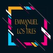 Emmanuel y los Tres de Los Tres Emmanuel