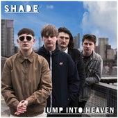 Jump Into Heaven von SHADE